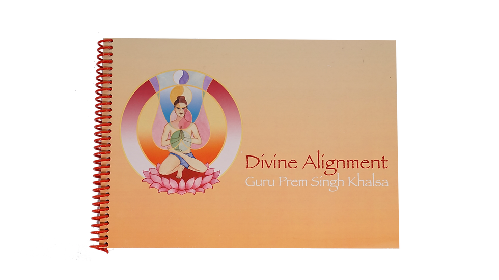 Divine Alignment - Guru Prem Singh Khalsa
