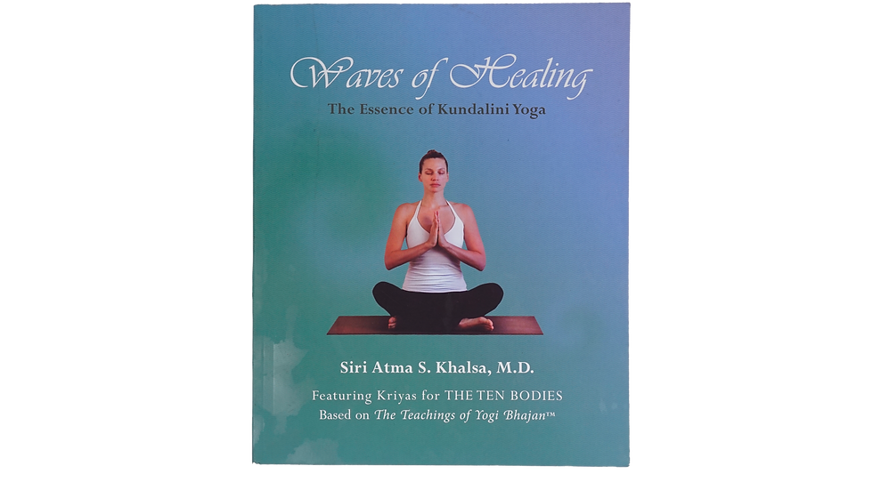 Waves of Healing - The Essence of Kundalini Yoga