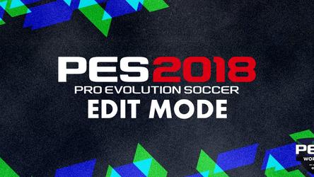 PES World PES 2018 Edit Mode Reveal