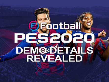 eFootball PES 2020 Demo details / teams revealed.