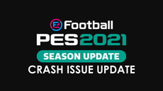 eFootball PES 2021 crash issue update.