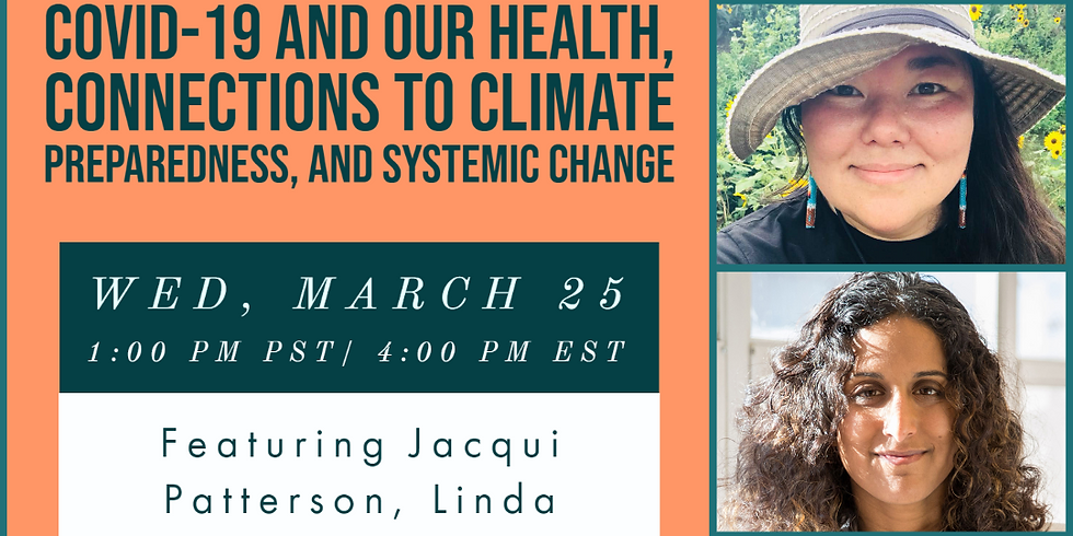 Caring for Our Communities: COVID-19 and our Health, Connections to Climate Preparedness, and Systemic Change