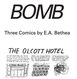 Bomb Magazine, a quarterly print magazine of arts and writing