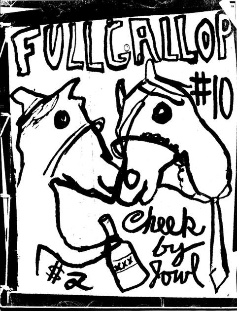 Full Gallop #10, zine by Dan Beckman