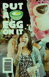 Put A Egg On It #9, food-focuse art and literary digest