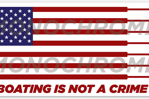 Everything Boston Whaler BOATING IS NOT A CRIME Flag Hull Decal