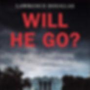 Will He Go.jpg