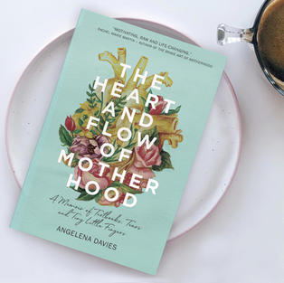 The Heart and Flow of Motherhood Paperback Book
