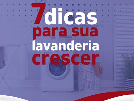 7 dicas para sua lavanderia crescer