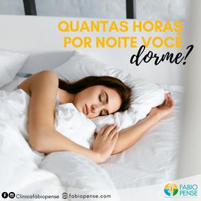 Quantas horas por noite você deve dormir?