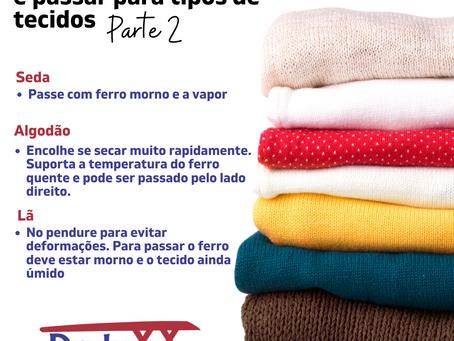 Orientações de como secar e passar para tipos de tecidos.
