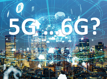 5G? 6G? Hypes, geopolitics and business