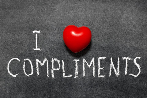 I love compliments