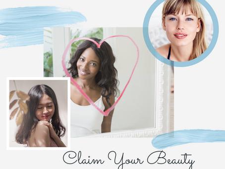 Claim Your Beauty!