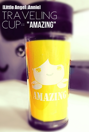 Annie::Traveling Cup