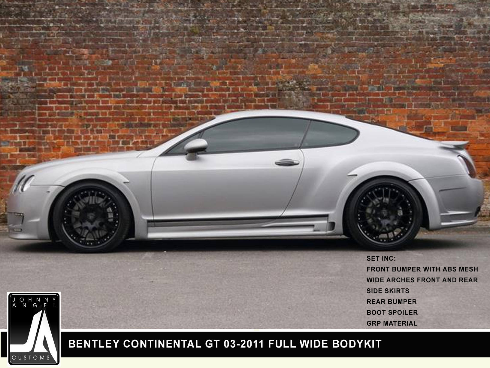 BENTLEY CONTINENTAL GT 03-2011 FULL WIDE BODYKIT  By Johnny Angel Customs pic 2
