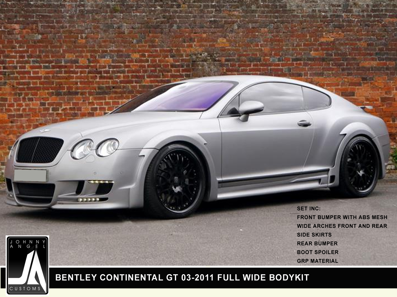 BENTLEY CONTINENTAL GT 03-2011 FULL WIDE BODYKIT  By Johnny Angel Customs pic 1