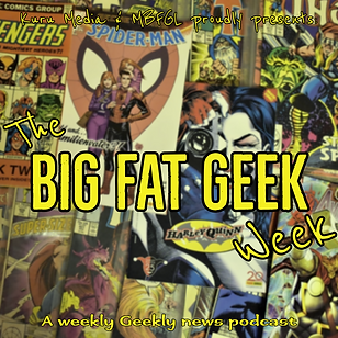 The big fat geek life podcast
