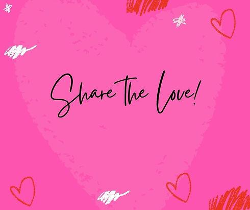 Share the Love! (2).jpg