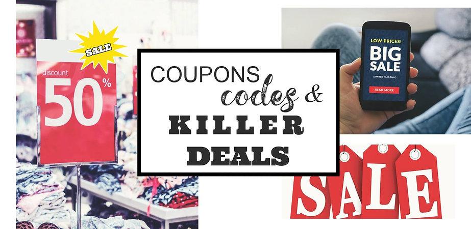 Coupons, codes, killer deals.jpg