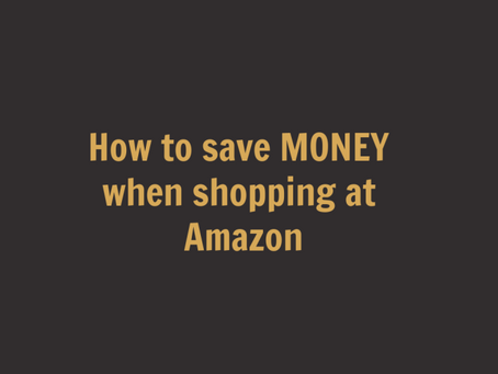 How to save MONEY when shopping at Amazon