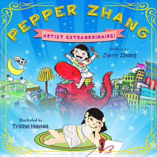 "Ebook of ""Pepper Zhang: Artist Extraordinaire!"""