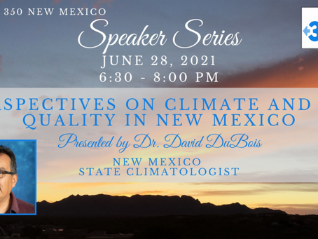 Perspectives on Climate Change from 350 New Mexico