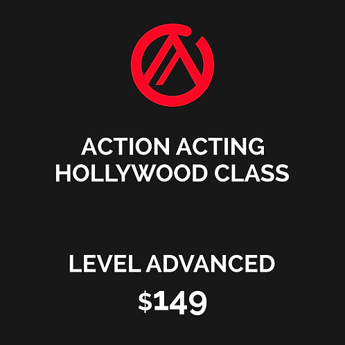 HOLLYWOOD CLASS - ACTION ACTING MASTER WORKSHOP - LEVEL ADVANCED