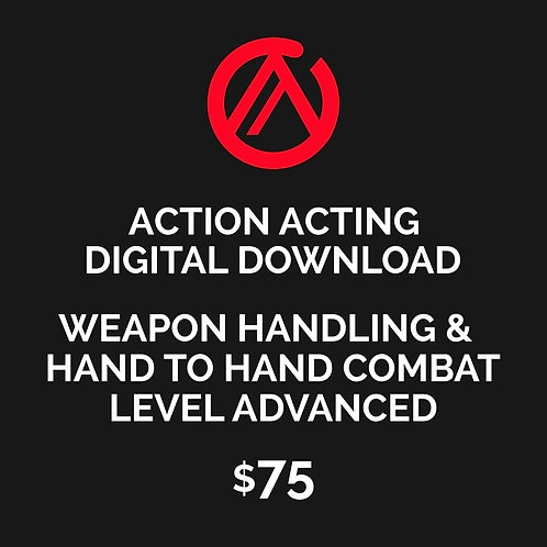 DIGITAL DOWNLOAD - WEAPONG HANDLING & HAND TO HAND COMBAT - LEVEL ADVANCED