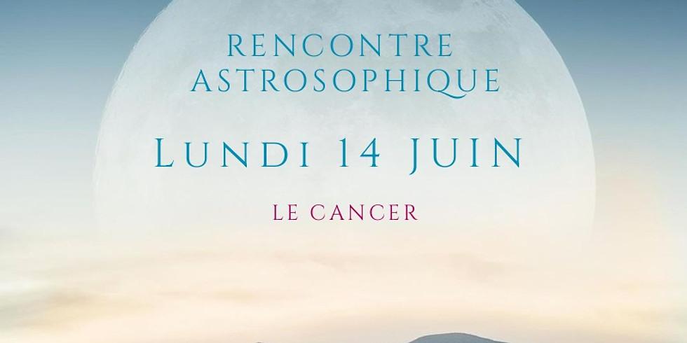 Rencontre Astrosophique : Cancer