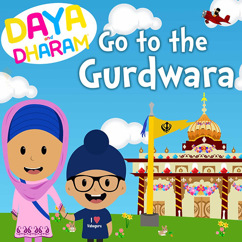 Daya and Dharam Go to the Gurdwara