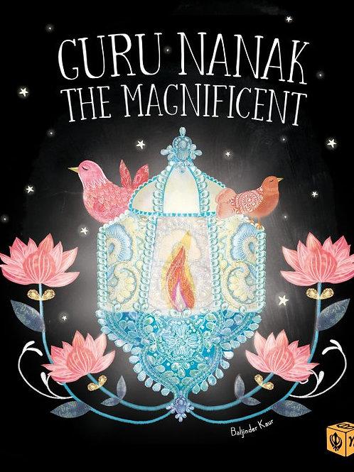 Guru Nanak the Magnificent