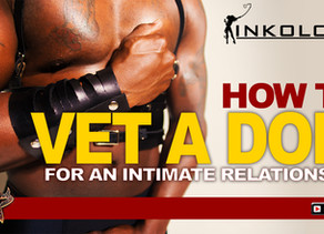 KINKology: Vetting a Dom for Intimate Relationship