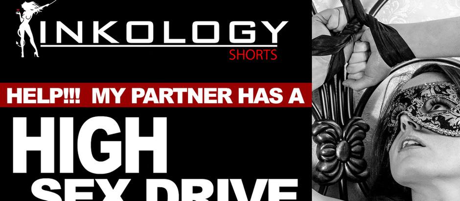 KINKology Short: My Partner has a High Sex Drive