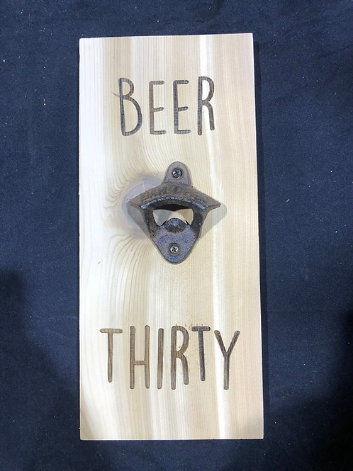 Beer Thirty bottle opener