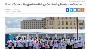 Tapinto.net: Equity Team at Bergen New Bridge Combating Barriers to Vaccine