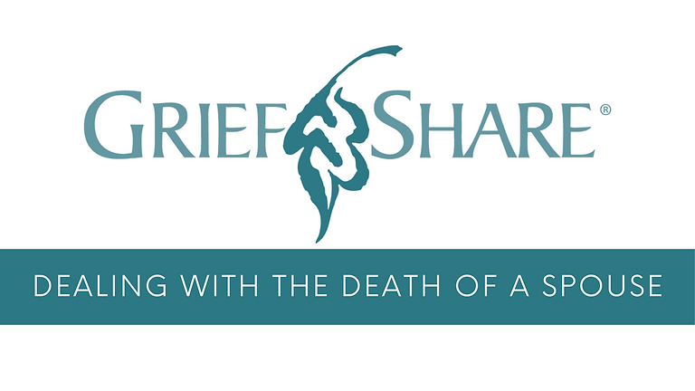 GriefShare   Loss of a Spouse Seminar