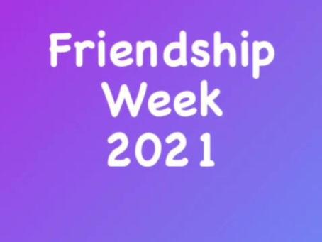 Friendship Week 2021