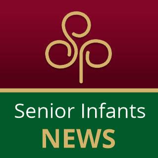 Senior Infants News