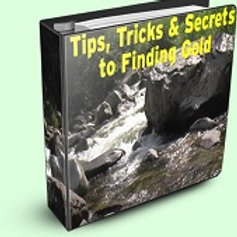 Tips, Tricks & Secrets to Finding Gold eBook