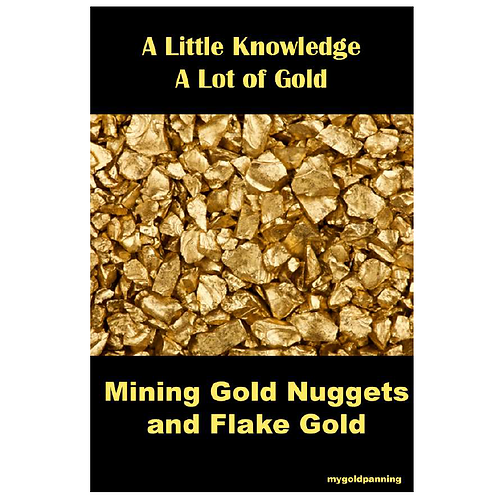 Mining Gold Nuggets & Flake Gold eBook