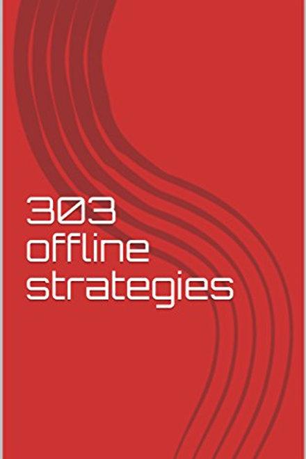 303 Offline Strategies