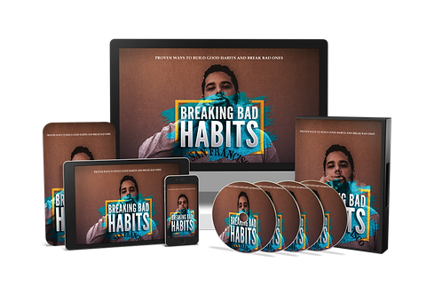 Breaking Bad Habits Video Course
