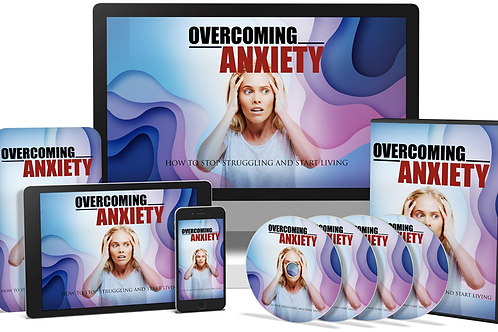 Overcoming Anxiety Video Upgrade