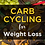 Thumbnail: Carb Cycling for Weight Loss