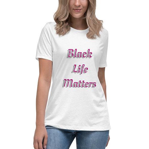Women's T-Shirt Black Life Matters