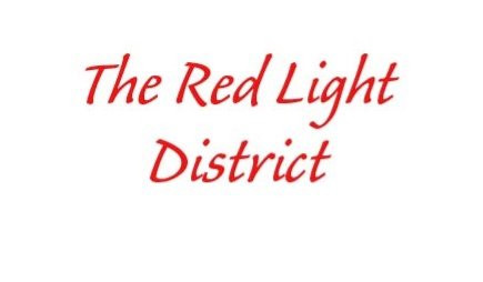 Welcome to the Red Light District!