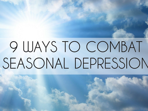 How I Am Going to Combat Seasonal Depression This Year