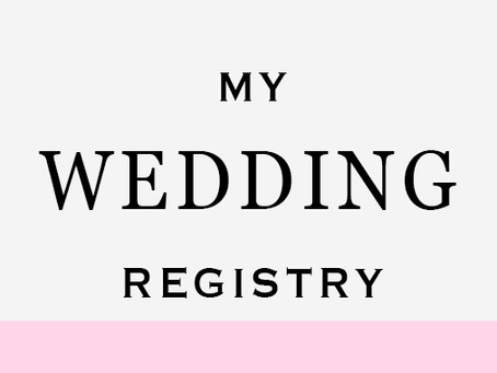 My Favorite Items on My Wedding Registry