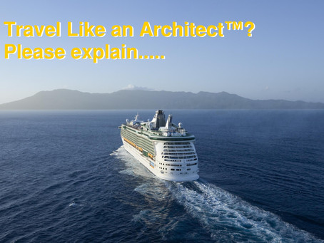 3 Reasons You Might Want to Travel Like an Architect